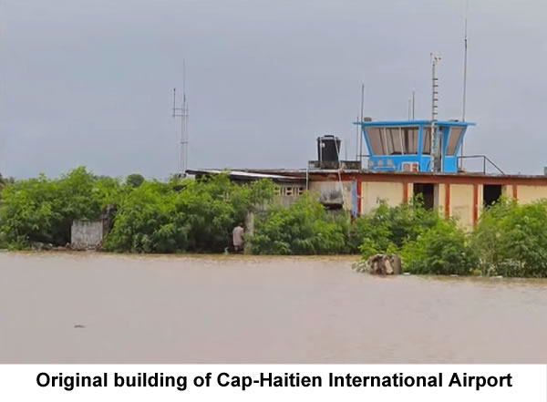 Cap-Haitien International Airport fully restored and renovated