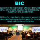 The Information Office on the Credit (BIC) in Haiti