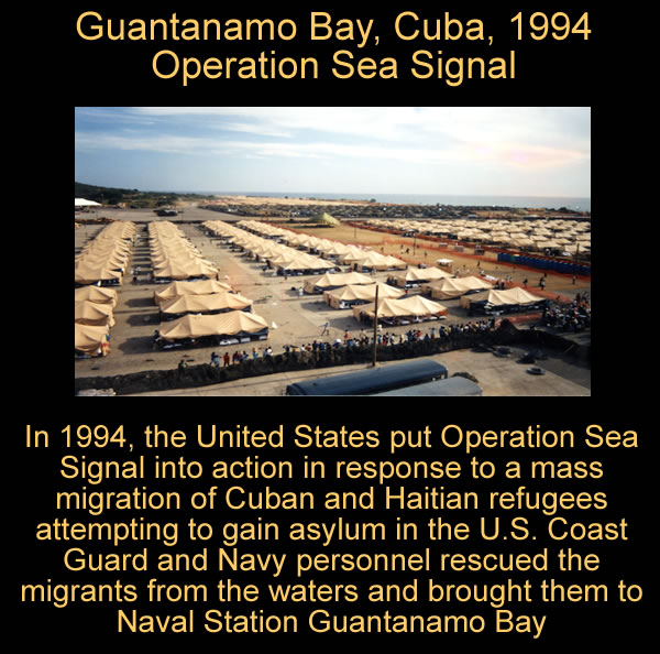 Guantanamo Bay, Cuba, 1994, Operation Sea Signal