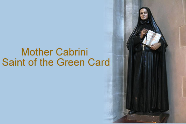 Mother Cabrini, Saint of the Green Card