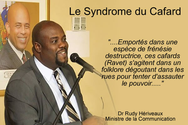 Minister Rudy Heriveaux refers to the Opposition as Cockroaches