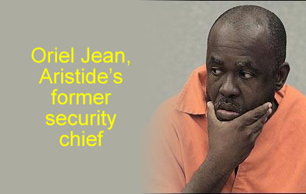 Former Jean-Bertrand Aristide's security, Oriel Jean, charged on cocaine smuggling