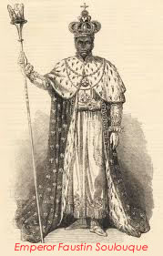 Faustin Soulouque as Emperor of Haiti, Faustin I
