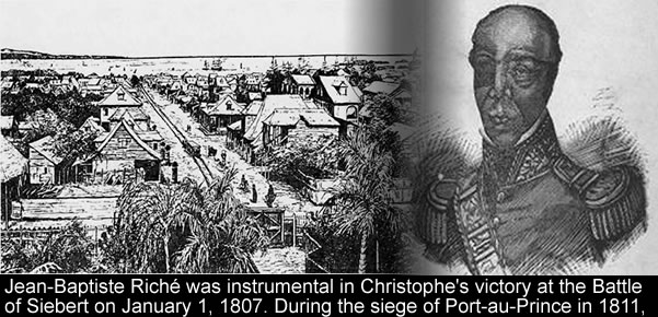 Jean-Baptiste Riche instrumental in 1807, siege of Port-au-Prince