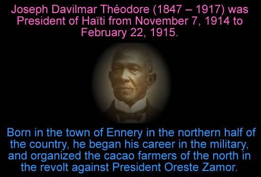 President Joseph Davilmar Théodore born in Ennery