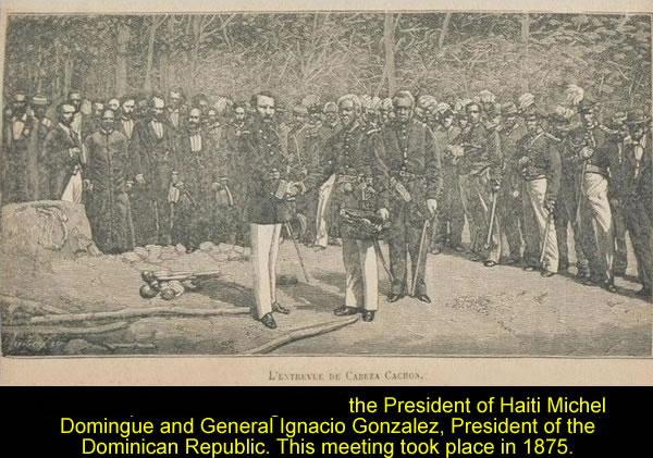 Michel Domingue and General Igracio Gonzalez in 1875