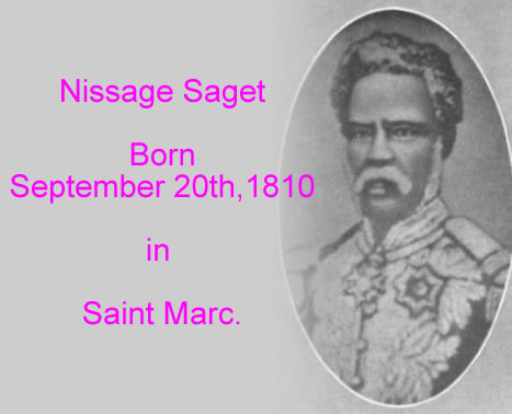 President Nissage Saget, born in St Marc
