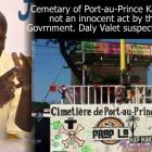 Cemetary of Port-au-Prince Carnival stand, not innocent, say Daly Valet
