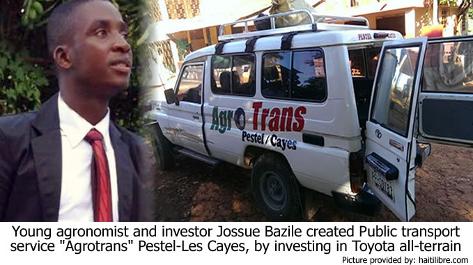 Route Pestel-Les Cayes, an opportunity for Josué Bazile with Agro Trans