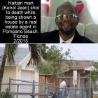 Haitian man killed while shopping for home in Pompano Beach, Florida