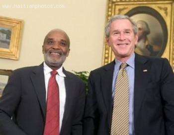 Haitian President Rene Preval And George W. Bush