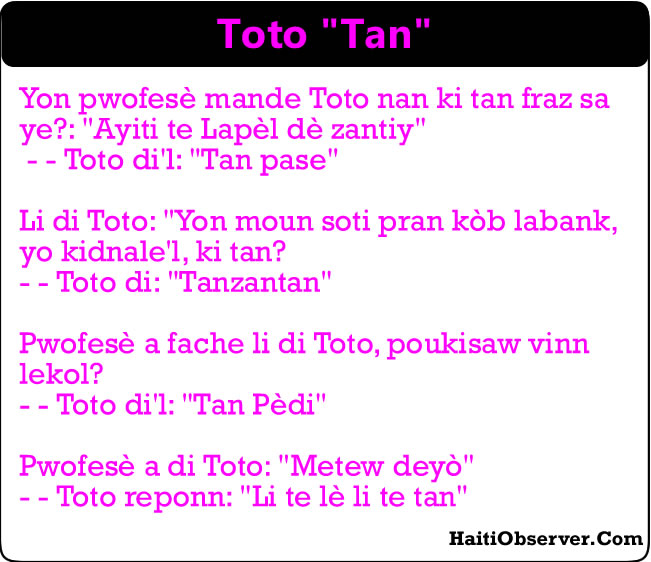 The meaning of Time for Toto, Tan - Haitian Comedy