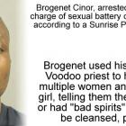 Voodoo priest sexual abused girl