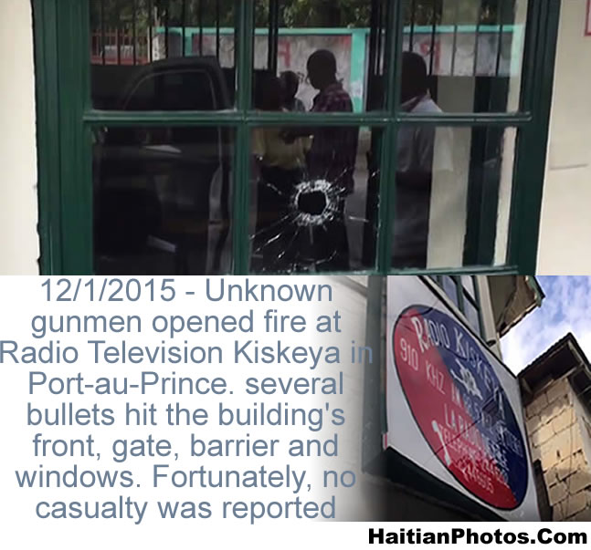 Armed attack against the location of Radio Tele Kiskeya