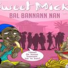 Sweet Micky - Ba'l bannann nan (kanaval 2016)