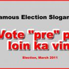 Vote Pre Pou Loin ka vini by - Election slogan by Rene Preval
