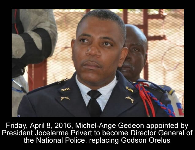 Michel-Ange Gedeon, Director General of the National Police