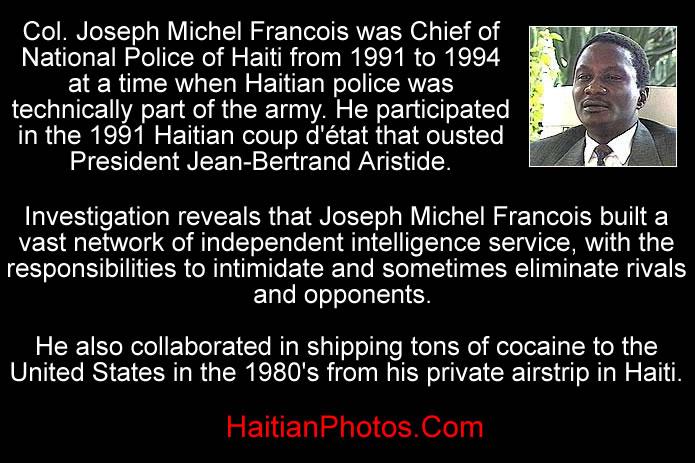 Port-au-Prince police chief, Col. Joseph Michel Francois