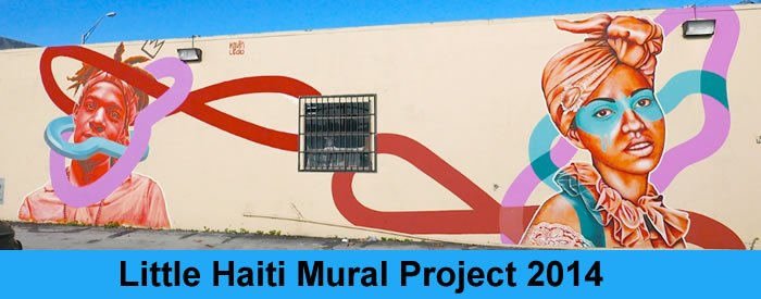 Little Haiti Mural Project 2014 - NE 54th Street and 1st Avenue