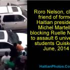 Roro Nelson blocking Ruelle Nazon to assault 6 University students Quiskeya