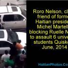 Roro Nelson blocking Ruelle Nazon to assault 6 University students Quiskeya