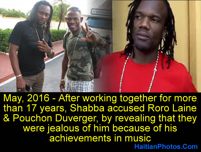 Shabba accused Roro Laine and Pouchon Duverger of jealousy