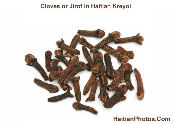 Cloves or Jirof in Haitian Kreyol