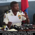 Frantz Lerebours, spokesman of the National Police of Haiti