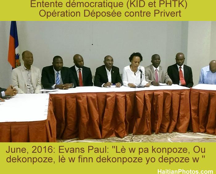 Entente démocratique (KID/ PHTK) opération Déposée against Privert
