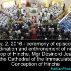 Ceremony of ordination and enthronement, Mgr Désinord Jean Hinche