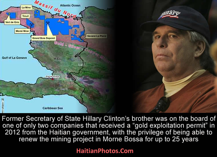 Hillary Clinton S Brother And Haiti Gold Mine Permit Raises Eyebrows