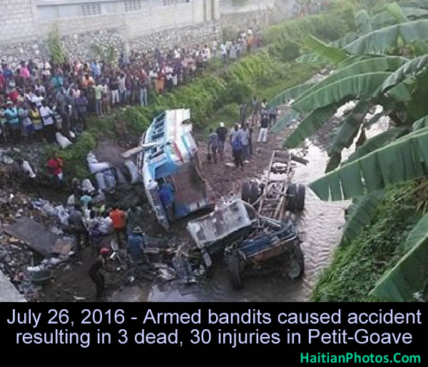 Armed bandits caused accident resulting in 3 dead, 30 injuries in Petit-Goave