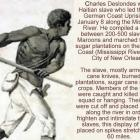 Charles Deslondes, a Haitian slave who led the 1811 German Coast Uprising to New Orleans
