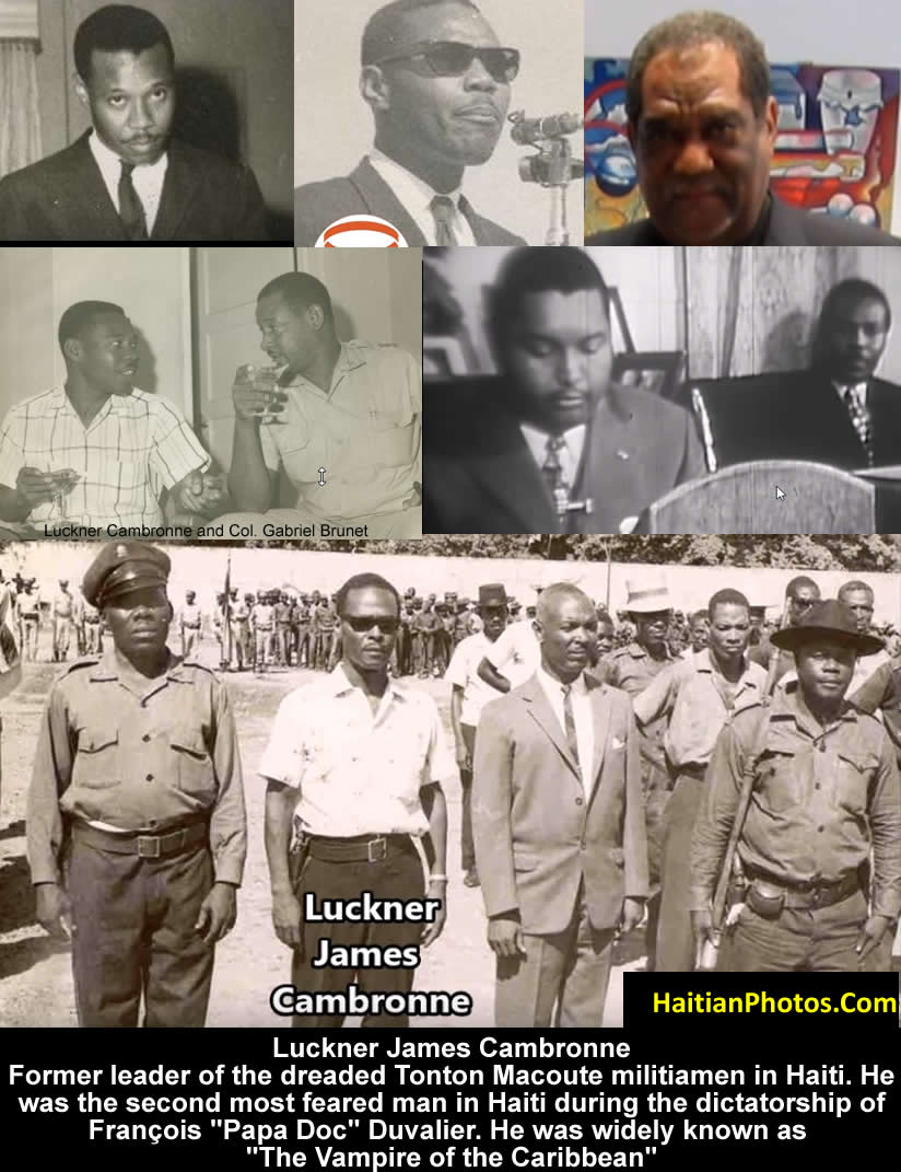 Luckner James Cambronne, head of Haiti Tonton Macoutes militiamen
