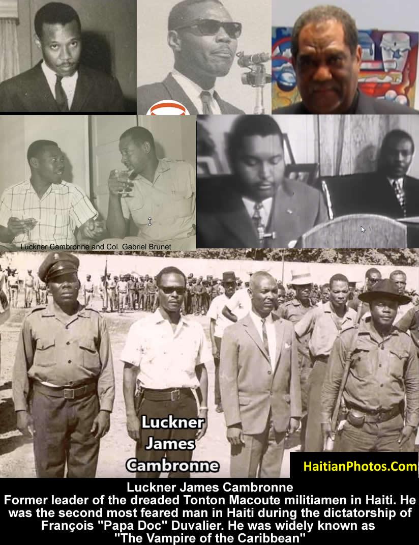 Luckner James Cambronne, head of Haiti Tonton Macoutes militiamen