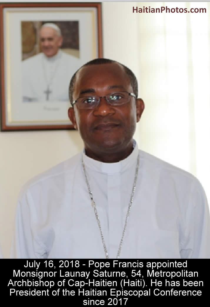 Pope Francis appointed Mgr. Launay Saturne Archbishop of Cap-Haitian