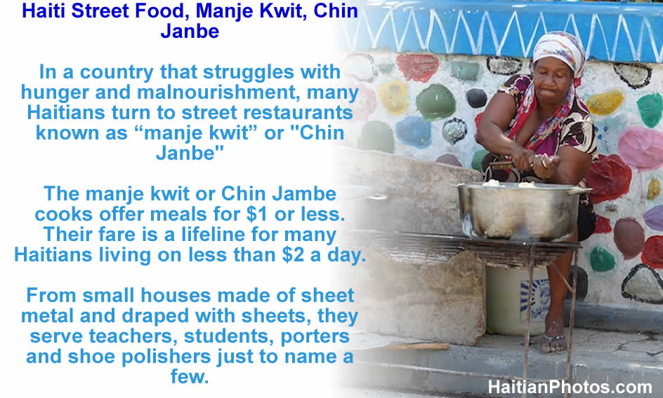 Haiti Street Food, manje kwit or Chin Janbe, for $1 or less