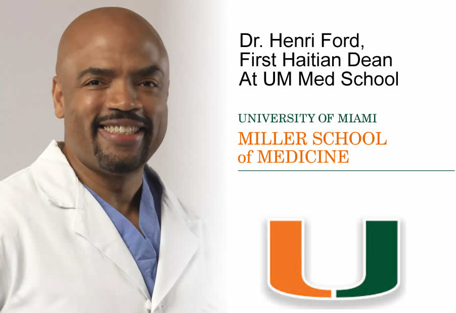 Dr. Henri Ford, First Haitian Dean At University of Miami Med School