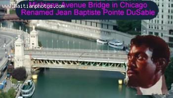 Bridge Dedicated To Haitian Born Jean-Baptist Point Du Sable