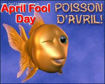 April Fool Day in Haiti